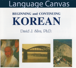 Beginning and Continuing Korean by David J. Silva, Ph.D.
